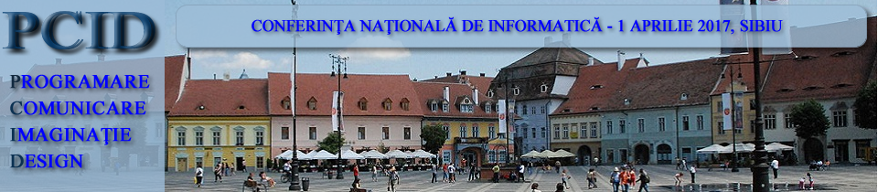 Conferinţa naţională de informatică – PCID 2017