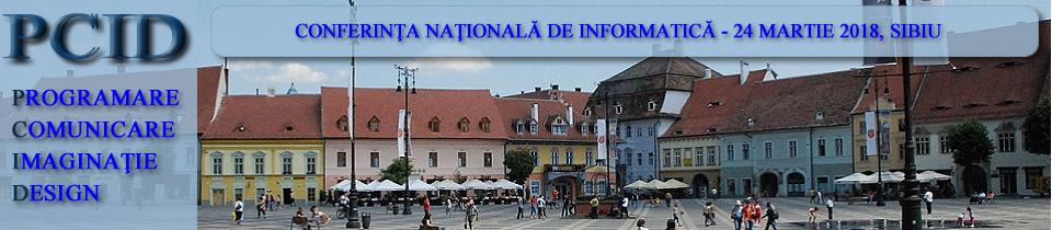 Conferinţa naţională de informatică – PCID 2018
